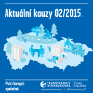 Aktuální kauzy | únor 2015