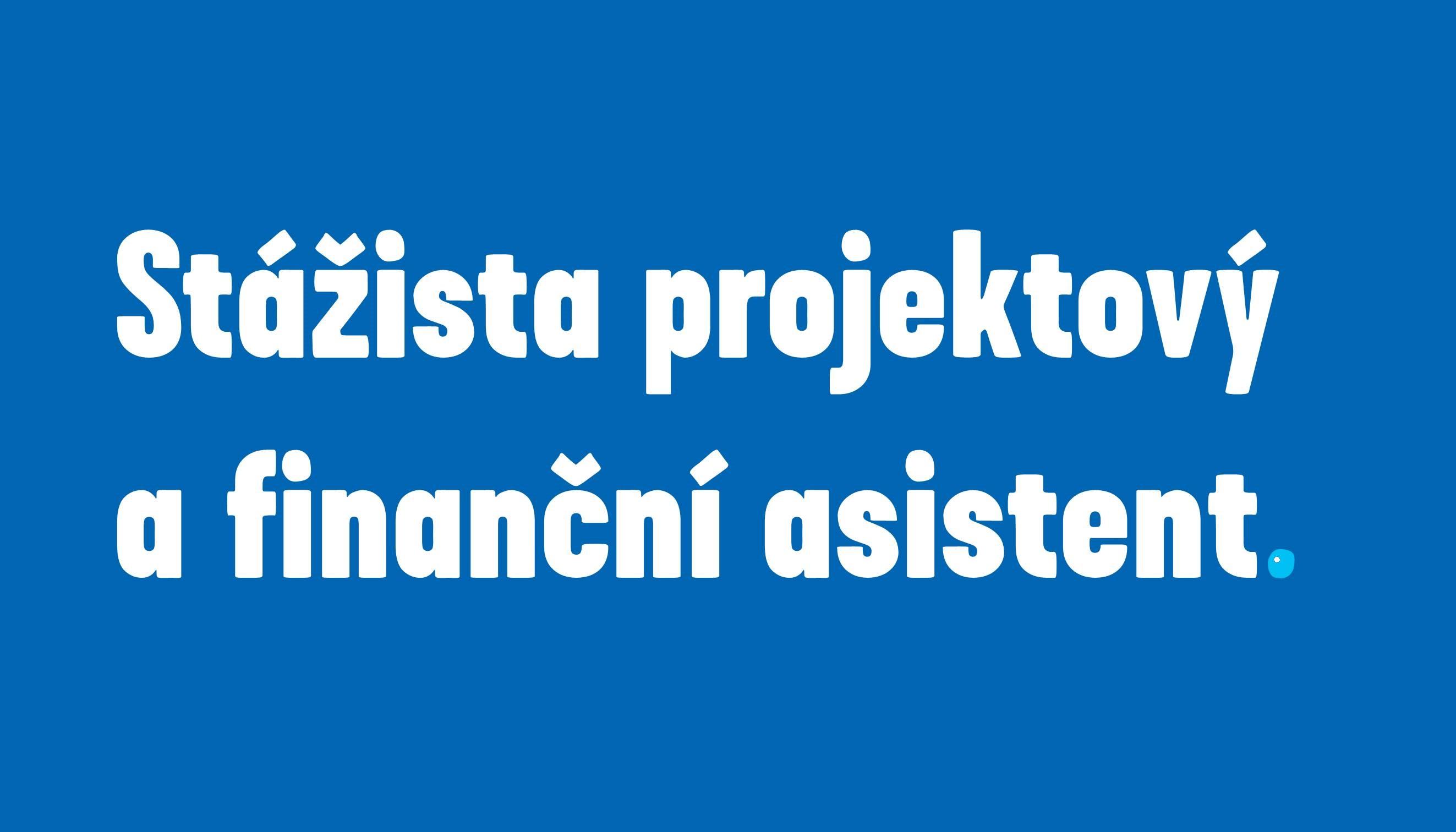 Stážista projektový a finanční asistent